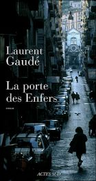 Couverture: La porte des enfers de Laurent Gaudé