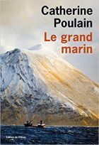 Couverture: Le grand marin de Catherine Poulain